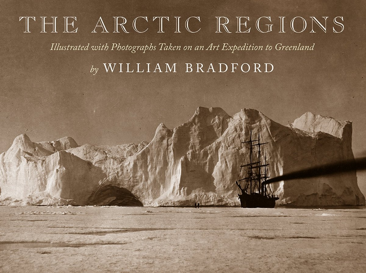 The Arctic Regions: Illustrated with Photographs Taken on an Art Expedition to Greenland