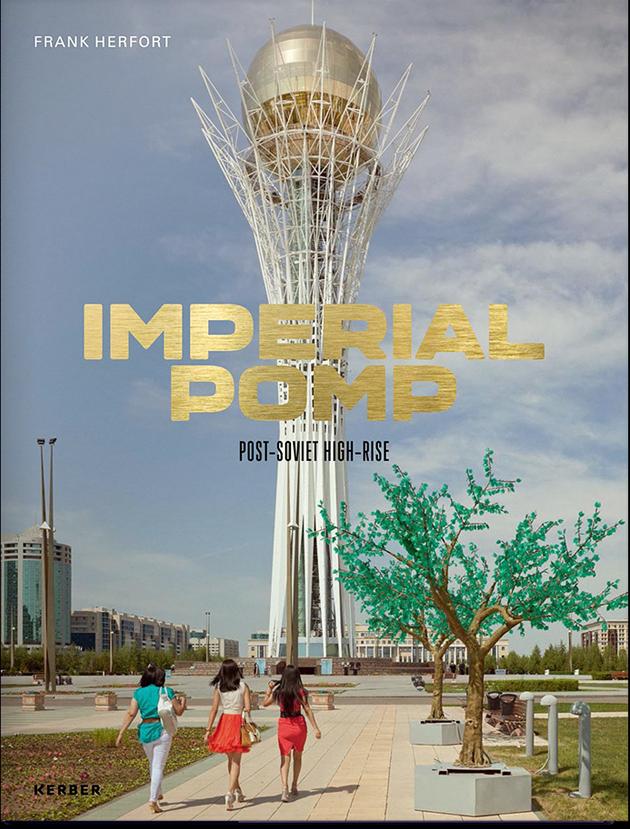 «Имперская помпа — Постсоветские высотные дома» (Imperial Pomp - Post Soviet high-rise).
