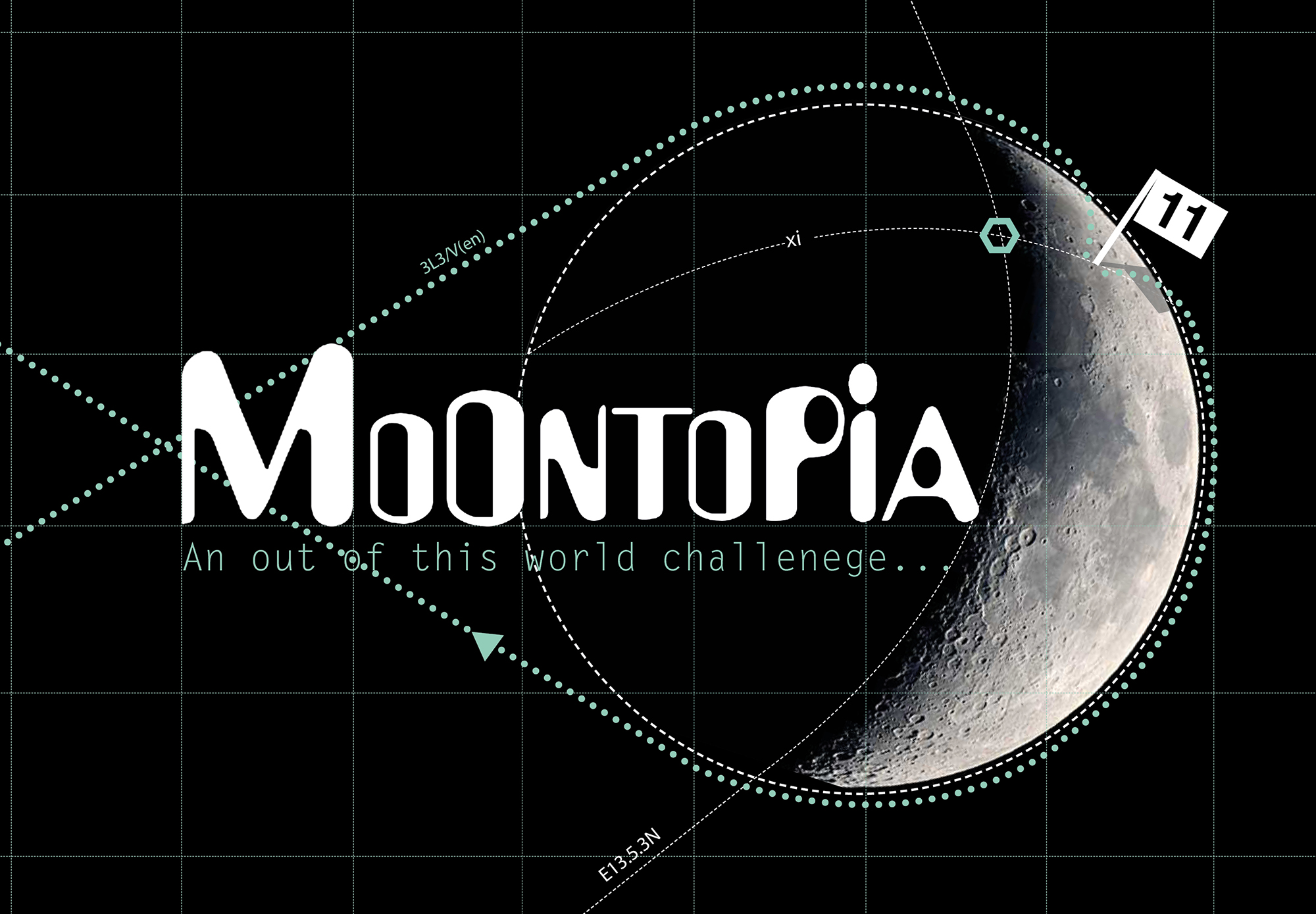 MOONTOPIA. An out of this world challenge...