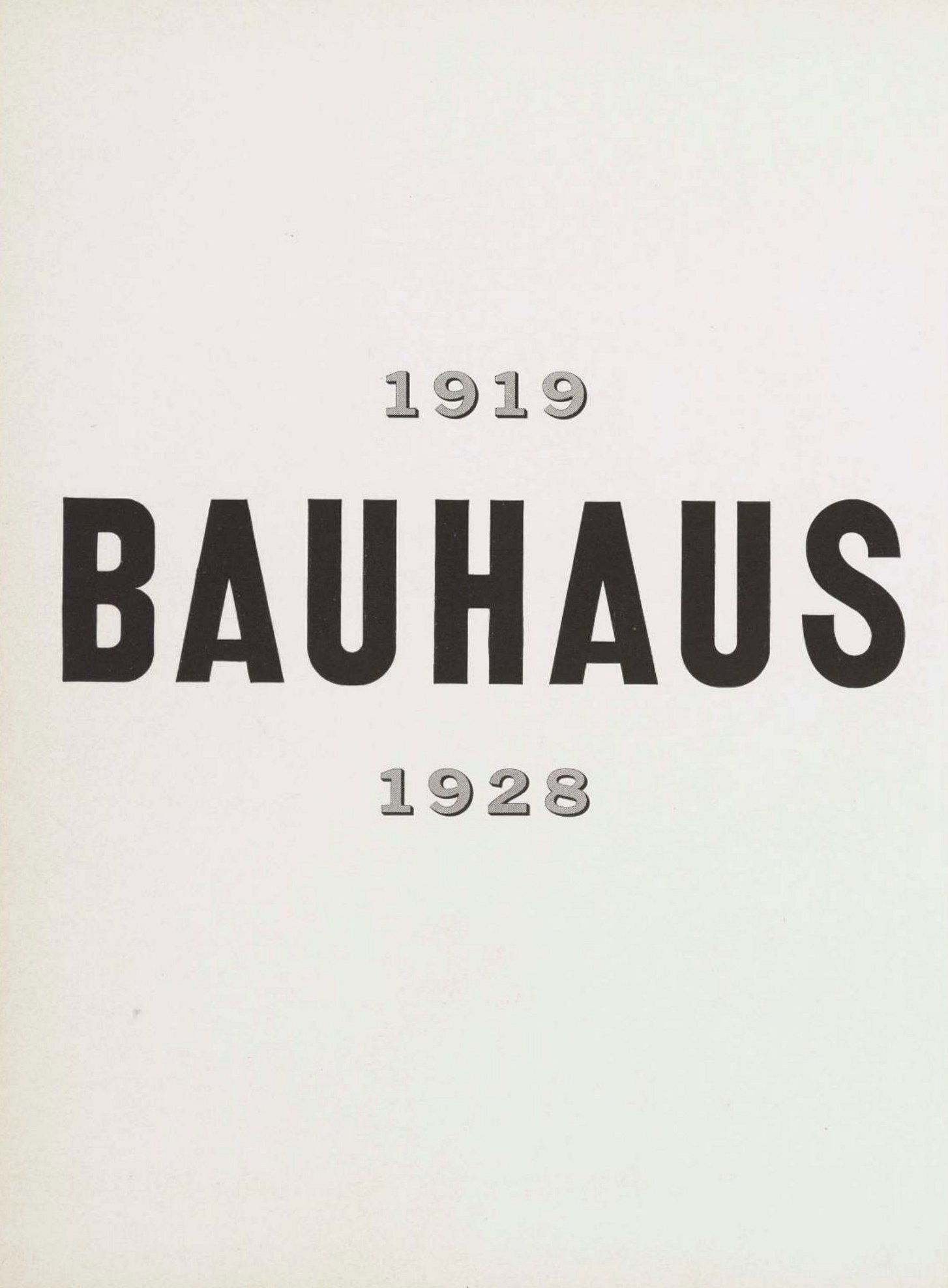 Bauhaus, 1919-1928 / Edited by Herbert Bayer, Walter Gropius, Ise Gropius (Chairman of the Department of Architecture, Harvard University). — New York : The Museum of Modern Art, 1938