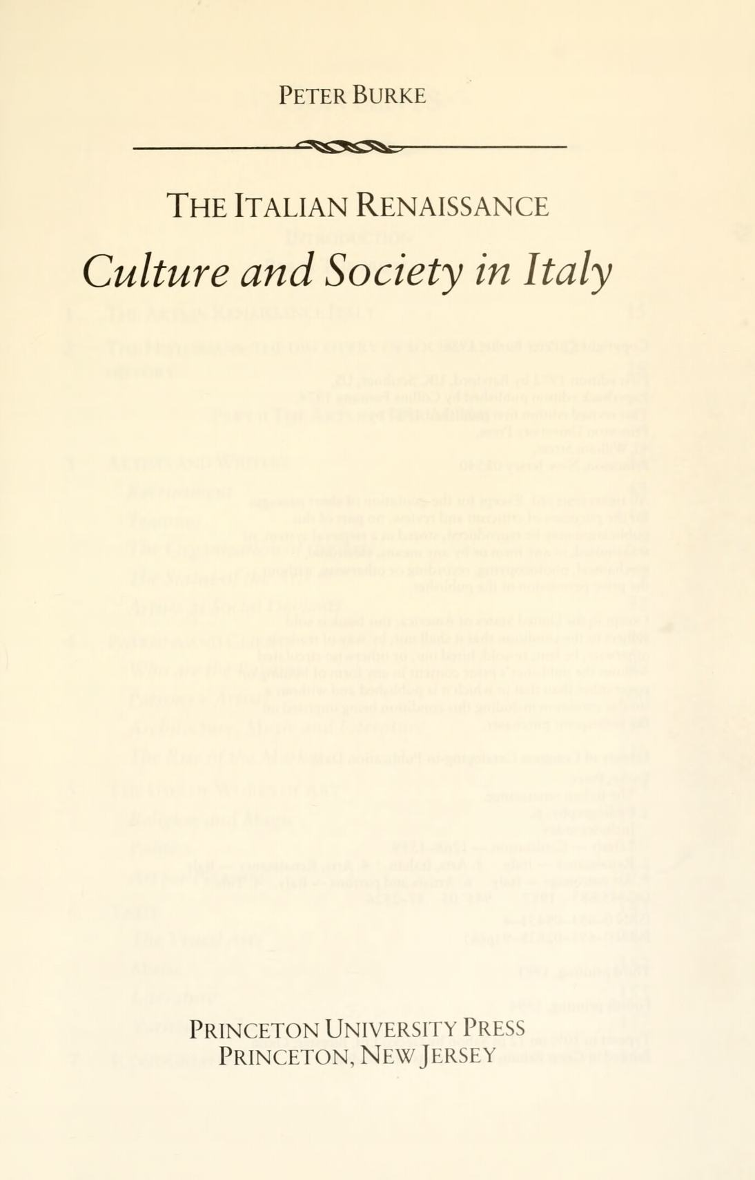The Italian Renaissance : Culture and Society in Italy / Peter Burke. — Revised edition. — Princeton, New Jersey : Princeton University Press, 1987
