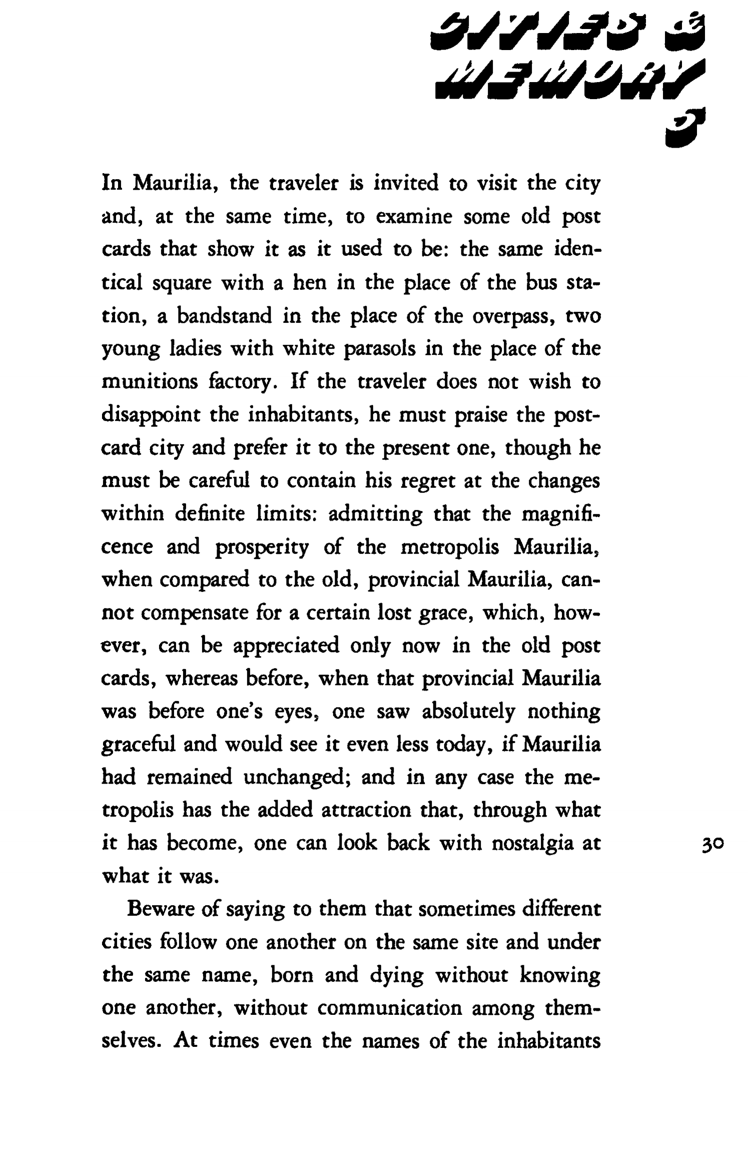 Invisible Cities / Italo Calvino ; Translated from the Italian by William Weaver. — San Diego ; New York ; London : A Harvest Book A Helen and Kurt Wolff Book Harcourt Brace & Company, 1974
