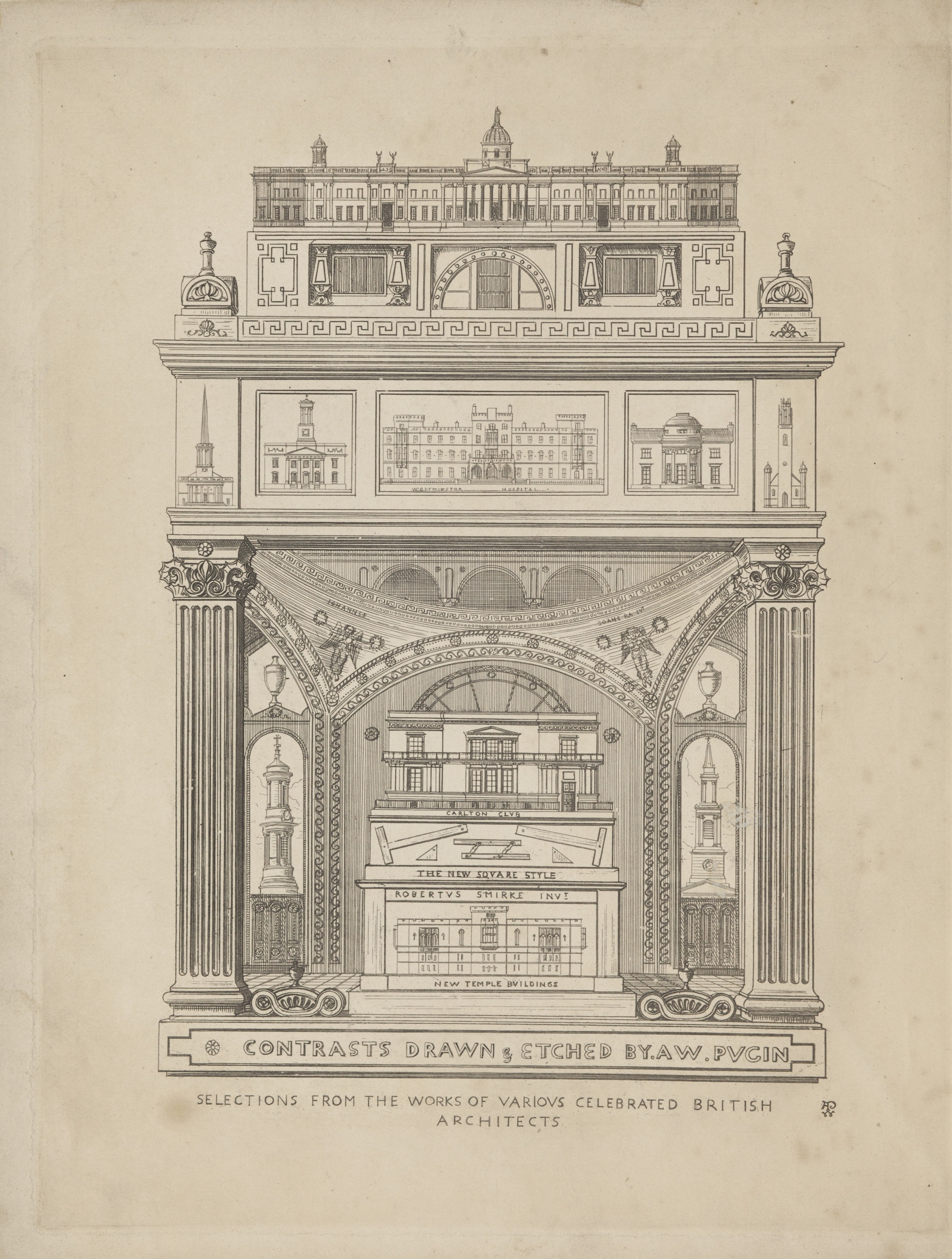 Contrasts, or a parallel between the noble edifices of the XIVth and XVth centuries, and similar buildings of the present day / by A. Welby Pugin ; contrasts drawn & etched by A. W. Pugin. — London : Printed by James Moyes, Castle Street, Leicester Square, 1836
