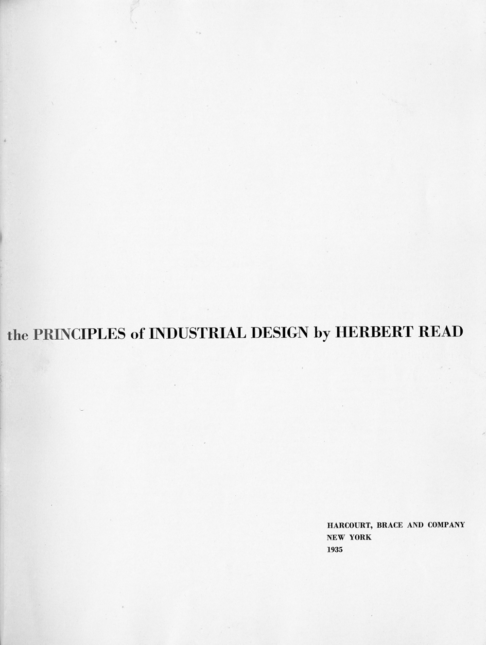 Art and Industry: The Principles of Industrial Design / Herbert Read. — New York : Harcourt, Brace and Company, 1935